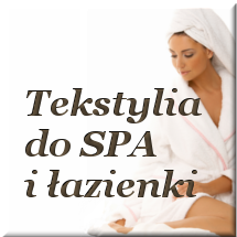 Tekstylia do łazienki i SPA
